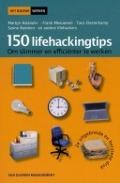 Bekijk details van 150 lifehackingtips om slimmer en efficiënter te werken