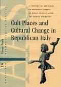 Bekijk details van Cult places and cultural change in Republican Italy
