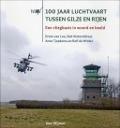Bekijk details van 100 jaar luchtvaart tussen Gilze en Rijen