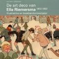 Bekijk details van De art deco van Ella Riemersma 1903-1993