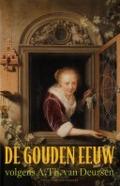 Bekijk details van De gouden eeuw volgens A.Th. van Deursen