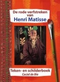 Bekijk details van De rode verfstreken van Henri Matisse