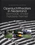 Bekijk details van Openluchttheaters in Nederland