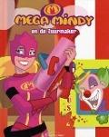 Bekijk details van Mega Mindy en de Zuurmaker