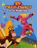 Bekijk details van Mega Mindy en de Vlinderman