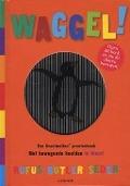 Bekijk details van Waggel!