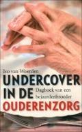 Bekijk details van Undercover in de ouderenzorg