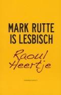 Bekijk details van Mark Rutte is lesbisch