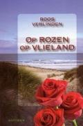 Bekijk details van Op rozen op Vlieland