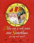 Bekijk details van Alles wat je wilt weten over Sinterklaas (en nog veel meer)