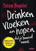 Bekijk details van Drinken, vloeken en hopen dat je bemind wordt