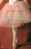 Bekijk details van De ware geschiedenis van Mathilde Kschessinska