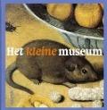 Bekijk details van Het kleine museum