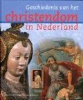 Bekijk details van Geschiedenis van het christendom in Nederland