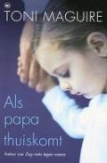 Bekijk details van Als papa thuiskomt