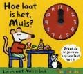 Bekijk details van Hoe laat is het, Muis?