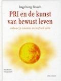 Bekijk details van PRI en de kunst van bewust leven
