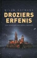 Bekijk details van Droziers erfenis
