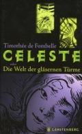 Bekijk details van Celeste oder Die Welt der gläsernen Türme
