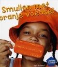 Bekijk details van Smullen met oranje voedsel