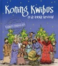 Bekijk details van Koning Kwibus en de levende kerststal