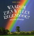 Bekijk details van Waarom zien wij een regenboog?