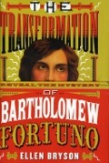 Bekijk details van The transformation of Bartholomew Fortuno