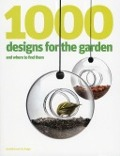 Bekijk details van 1000 designs for the garden and where to find them