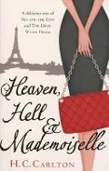 Bekijk details van Heaven, hell & mademoiselle