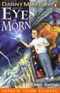 Bekijk details van Danny Morton and the eyes of Morn