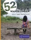 Bekijk details van 52 natuurwandelingen door heel Nederland