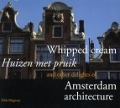 Bekijk details van Whipped cream and other delights of Amsterdam architecture