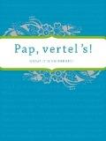 Bekijk details van Pap vertel 's!