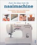 Bekijk details van Aan de slag met de naaimachine