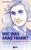 Bekijk details van Wie was Anne Frank?