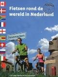 Bekijk details van Fietsen rond de wereld in Nederland; Dl. 1