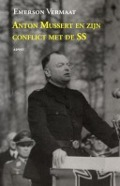 Bekijk details van Anton Mussert en zijn conflict met de SS