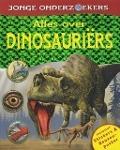 Bekijk details van Alles over dinosauriërs