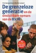 Bekijk details van De grenzeloze generatie en de onstuitbare opmars van de B.V. IK