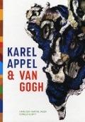 Bekijk details van Karel Appel & Van Gogh