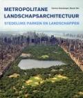 Bekijk details van Metropolitane landschapsarchitectuur