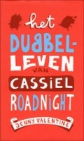 Bekijk details van Het dubbelleven van Cassiel Roadnight