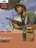 Bekijk details van Explosieve tijden, 1925-1945