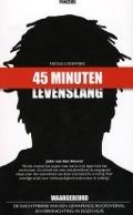 Bekijk details van '45 minuten Levenslang'