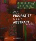 Bekijk details van Van figuratief naar abstract