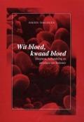 Bekijk details van Wit bloed, kwaad bloed