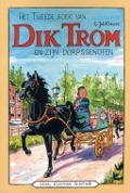 Bekijk details van Het tweede boek van Dik Trom en zijn dorpsgenoten