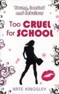 Bekijk details van Too cruel for school
