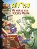 Bekijk details van De geest van Dokter Muffa