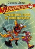 Bekijk details van Superhelden tegen de dubbelgangers
